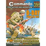 """Commando"": D-Day Fight or Die!: The Twelve Best D-day ""Commando"" Comic Books Ever!by George Low"