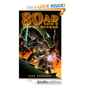 Free Kindle Book: 80AD - The Yu Dragon (Book 5), by Aiki Flinthart (Author), Jason Seabaugh (Illustrator). Publication Date: July 20, 2012