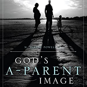 God's A-Parent Image Audiobook