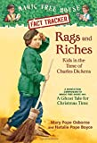 Rags and Riches: Kids in the Time of Charles Dickens (Magic Tree House)