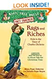 Rags and Riches: Kids in the Time of Charles Dickens: A Nonfiction Companion to a Ghost Tale for Christmas Time (Magic Tree House Research Guides (Unnumbered Paperback))