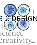 Bio Design: Nature + Science + Creativity