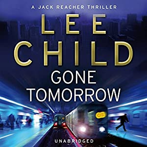 Gone Tomorrow Audiobook