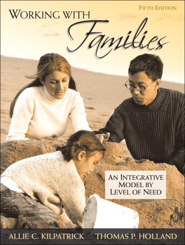 Working with Families: An Integrative Model by Level of...