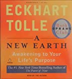 A New Earth: Awakening to Your Lifes Purpose: Audio in 8 Cds