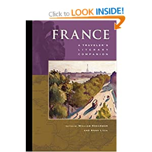 France: A Traveler's Literary Companion (Traveler's Literary Companions) William Rodarmor and Anna Livia