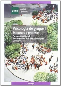 Psicología de grupos I : estructura y procesos: Carmen