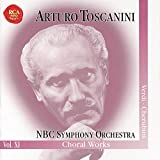 The Immortal Toscanini--Choral Works