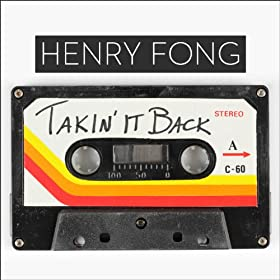 Henry Fong - Takin It Back (Original Mix)