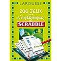 200 jeux pour s'entra�ner au jeu Scrabble