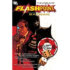 Flashpoint World Of Flashpoint Batman TP by J. T. Krul, Peter Milligan, Brian Azzarello and Jimmy Palmiotti