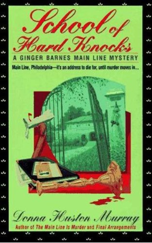School of Hard Knocks (Ginger Barnes Main Line Mysteries) (Murrays Cheese Book compare prices)