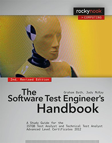 The Software Test Engineer'S Handbook: A Study Guide For The Istqb Test Analyst And Technical Test Analyst Advanced Level Certificates 2012 (Rocky Nook Computing)