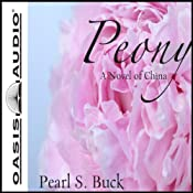 Peony: A Novel of China | [Pearl S. Buck]