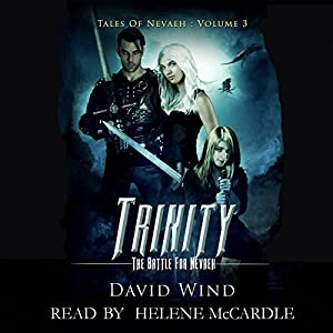 Trinity: The Battle for Navaeh Audiobook