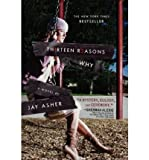 img - for Thirteen Reasons Why (Hardback) By (author) Jay Asher book / textbook / text book