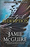 Beautiful Redemption: A Novel: Volume 2 (The Maddox Brothers Series)