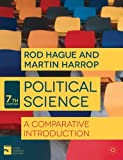 img - for Political Science: A Comparative Introduction (Comparative Government and Politics) 7th , Rev edition by Hague, Rod, Harrop, Martin (2013) Paperback book / textbook / text book
