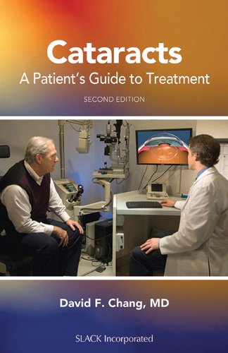 Cataracts: A Patient's Guide to Treatment