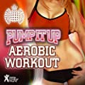Pump It Up! Aerobic Workout