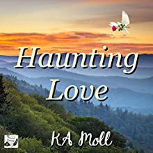 Haunting Love Audiobook by KA Moll Narrated by Emily Beresford