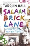 Salaam Brick Lane: A Year in the New...