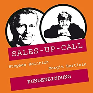 Kundenbindung (Sales-up-Call) Hörbuch