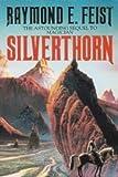 Raymond E. Feist Silverthorn
