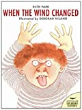 When the Wind Changed (Australian Children's Classics) (0207167613) by Park, Ruth