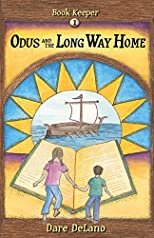 Odus and the Long Way Home (The Book Keeper Series) (Volume 1)