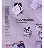 img - for [(Designing Media )] [Author: Bill Moggridge] [Nov-2010] book / textbook / text book