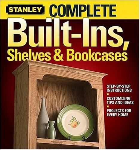 Complete Built-Ins, Shelves and Bookcases (Stanley Complete)