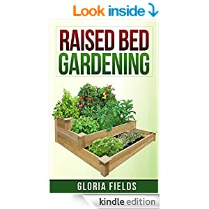 Raised Bed Gardening The Definitive Guide To Raised Bed