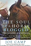 img - for The Soul of a Horse BLOGGED-The Journey Continues book / textbook / text book