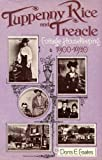 img - for Tuppenny Rice and Treacle: Cottage Housekeeping, 1900-20 book / textbook / text book