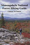 img - for Monongahela National Forest Hiking Guide book / textbook / text book