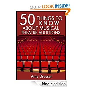 Logo for 50 Things to Know About Musical Theatre Auditions: How To Stand Out and Get the Part