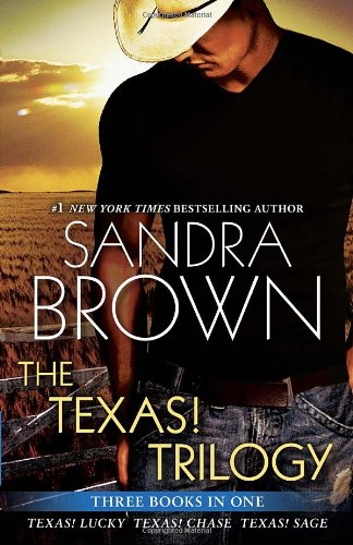 The Texas! Trilogy: Texas! Lucky, Texas! Chase, Texas! Sage (Texas! Tyler Family Saga)
