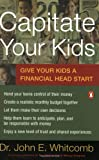 Capitate Your Kids: Give Your Kids a Financial Head Start