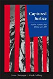 Captured Justice: Native Nations and Public Law 280