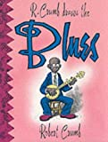 R. Crumb Draws the Blues (0867194014) by Crumb, Robert