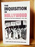 The Inquisition in Hollywood: Politics in the Film Community 1930-1960 (0520048865) by Larry Ceplair