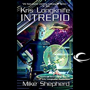 Intrepid: Kris Longknife, Book 6 Audiobook