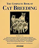 Complete Book of Cat Breeding, The