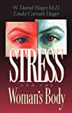 img - for Stress and the Woman's Body book / textbook / text book