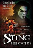 img - for Sting: The Moment of Truth book / textbook / text book