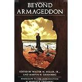 Beyond Armageddon ~ Martin H. Greenberg