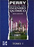 Manual Del Ingeniero Quimico, 2 T. (9701000110) by Perry, Robert H.