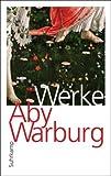 Aby Warburg Werke in einem Band