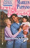 Somebody's Baby (Silhouette Intimate Moments No. 310) (0373073100) by Marilyn Pappano